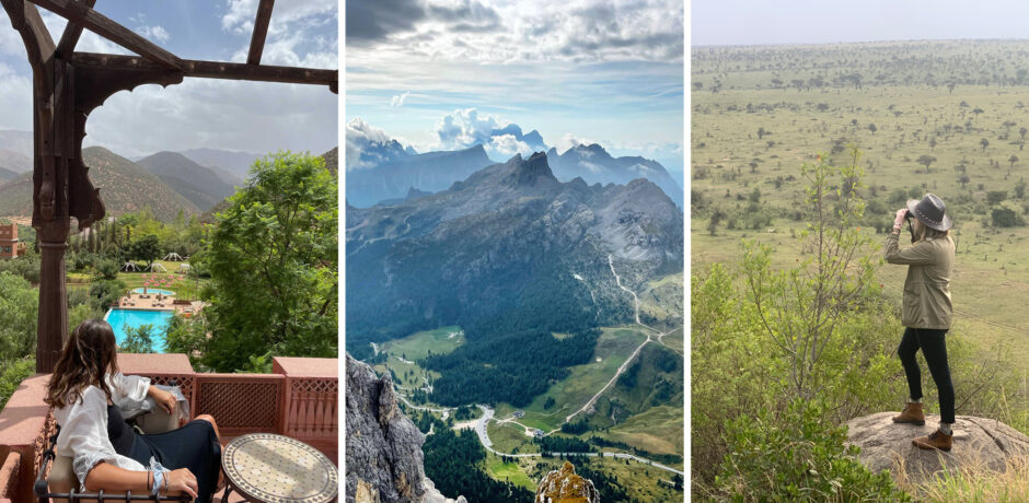 From left: Kial Church at Kasbah Tamadot in the Atlas Mountains, Morocco; Views by Elise Bronzo while hiking during the Insider Journey to the Italian Dolomites; Kathryn Nathanson on safari in Tanzania